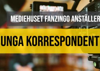Fanzingo anställer 10 unga korrespondenter